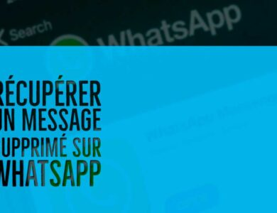 recuperer un message supprime sur Whatsapp