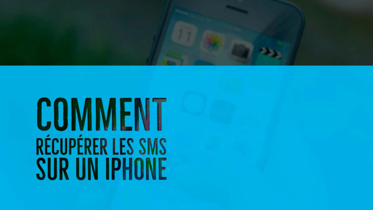 comment recuperer sms iphone